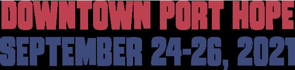 Downtown Port Hope, September 24-26, 2021